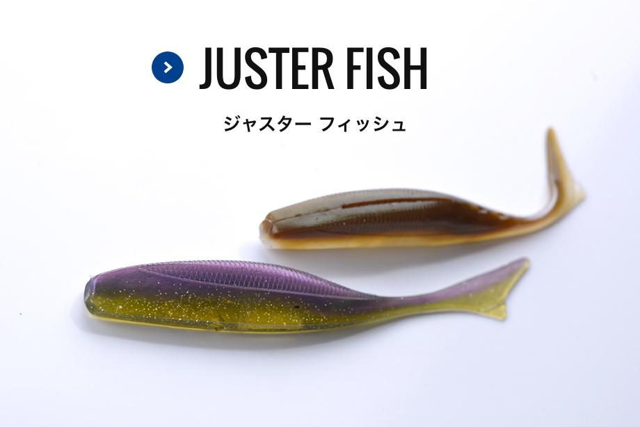 JUSTER FISH